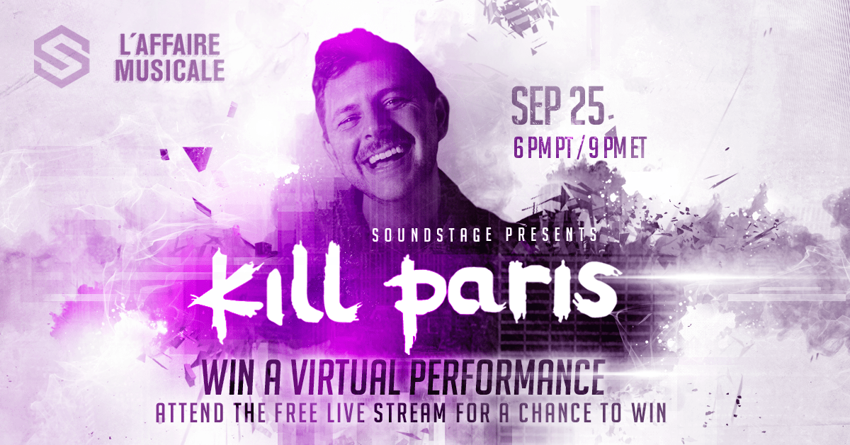 Spotlight: SoundStage.fm Hosts Livestream Kick-off Party with Kill Paris - Score a Chance to Win a Private Virtual Performance