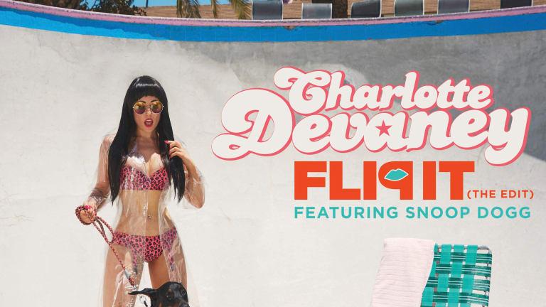 MAGNETIC PREMIERE: Charlotte Devaney - Flip It Feat. Snoop Dogg (Erick Morillo Remix)