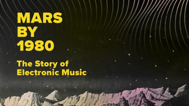 The History and Evolution of Electronic Music to be Explored in New Book, 'Mars By 1980: The Story of Electronic Music'