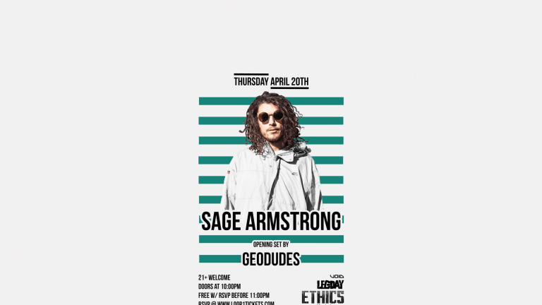 """Austin Event Intel: The Geodudes present """"Never Skip Leg day"""" featuring Dirtybird's Sage Armstrong 04/20"""