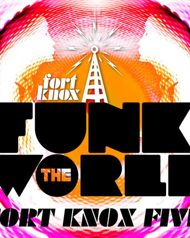 "Exclusive Premiere: ""Funk The World"" by Fort Knox Five"
