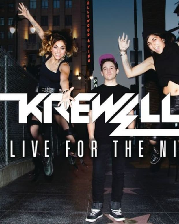"EDM LISTEN: KREWELLA - ""LIVE FOR THE NIGHT"""