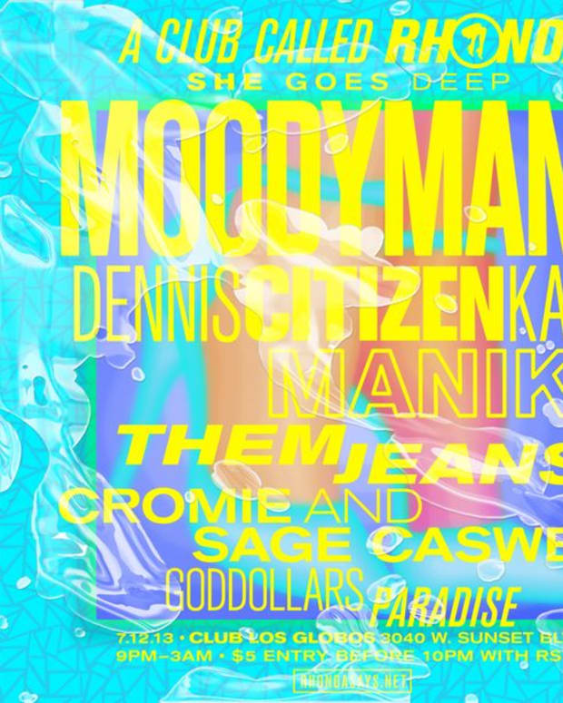 EDM Event: Moodyman, Dennis Citizen Kane, Manik, Them Jeans And More At A Club Called Rhonda