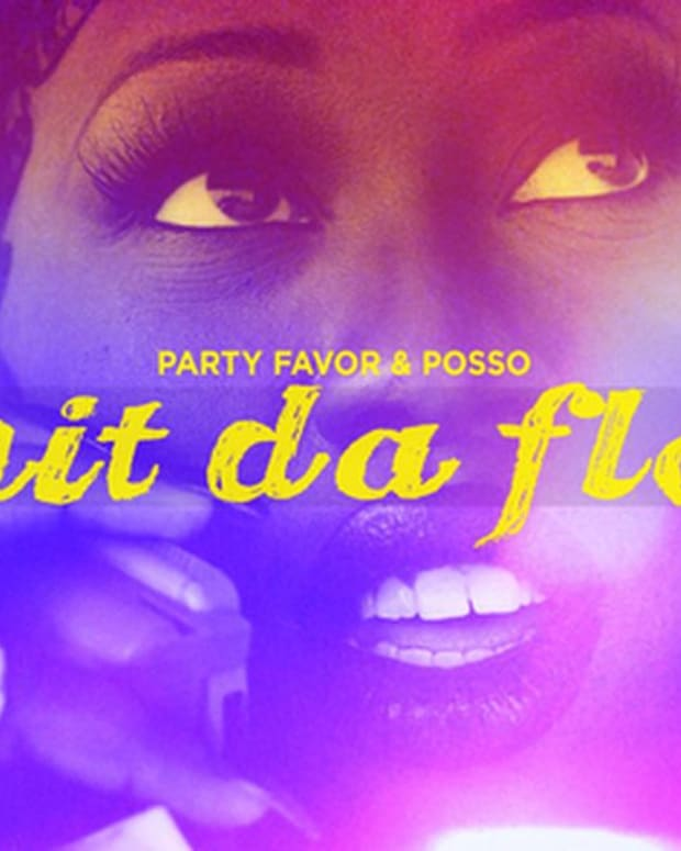"EDM Download: : New Electronic Music From Party Favor & POSSO; File Under ""This Here Will Rock Your Bodies'"