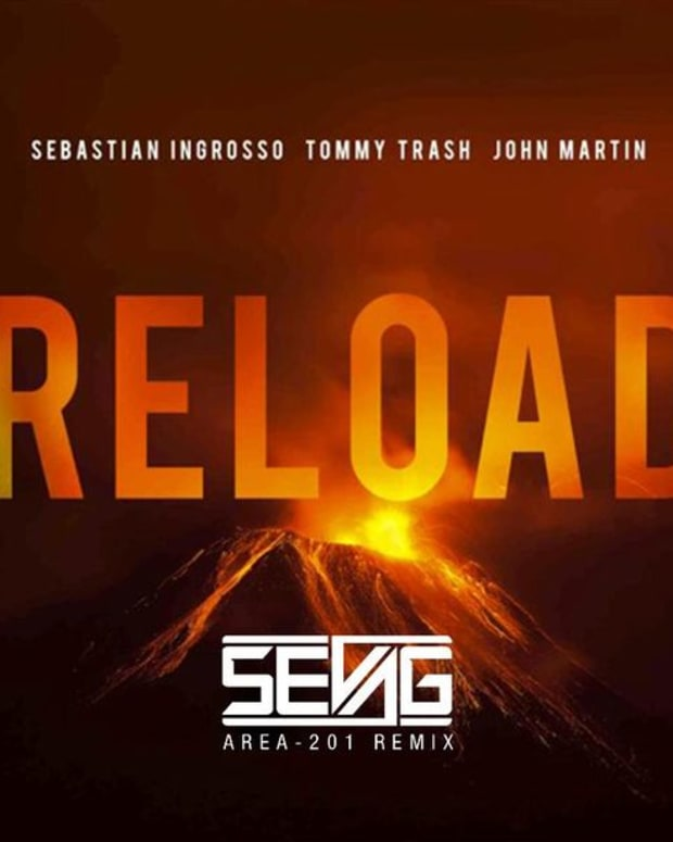 "EDM Download: Sebastian Ingrosso & Tommy Trash's ""Reload"" (Area-201 Remix By Sevag)"