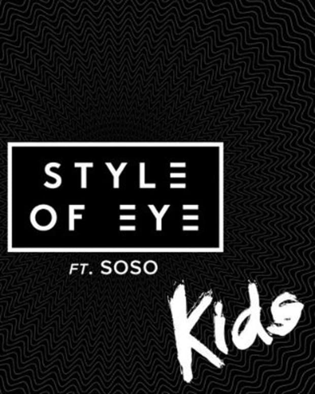 "Style Of Eye Featuring Soso- ""Kids"" - New Electronic Music"