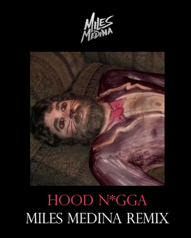 "EDM Download: Tap Dance Dem Feet Off With Miles Medina's, ""Hood N*gga"" Remix"