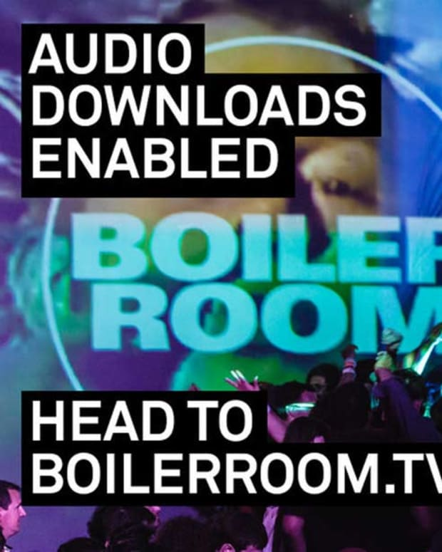 All EDM Downloads Now Enabled At Boilerroom.tv