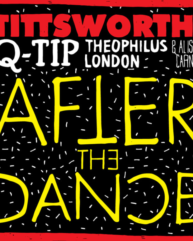Q - Tip, Theophilus London, & Alison Carney