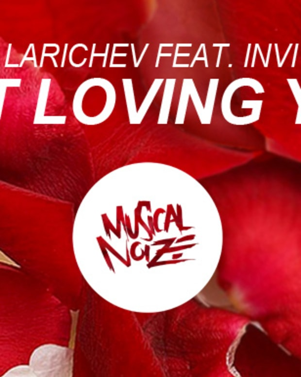 "Music Spotlight: Musical Noize Releases Epic House Monster ""Not Loving You"" By Alex Larichev Featuring Tado"