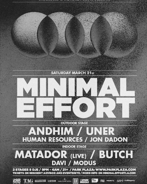 Minimal Effort with Matador, Butch, Andhim, UNER at The Park Plaza - 3.21.2015