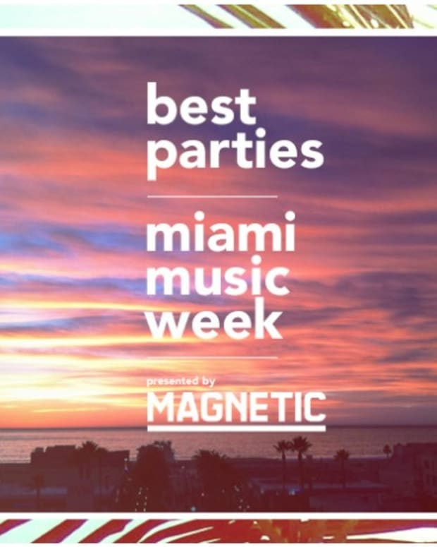 The Top Miami Music Week Parties
