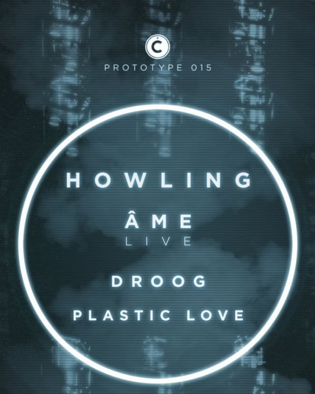 Prototype Tonight at LOT 613 with Howling (only West Coast appearance) & ÂME (LIVE)