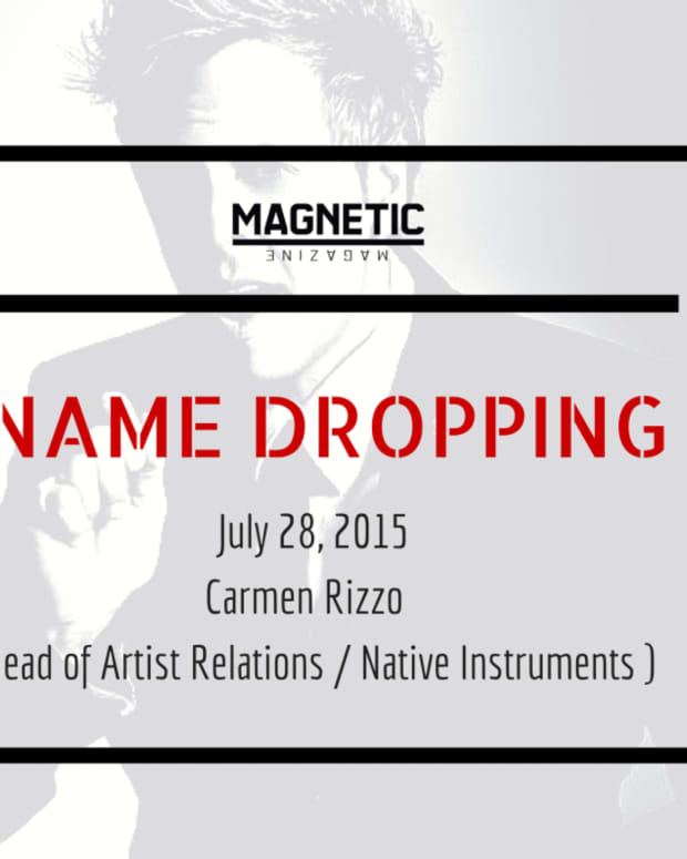 EDM Industry Podcast: Name Dropping With Carmen Rizzo (Native Instruments)