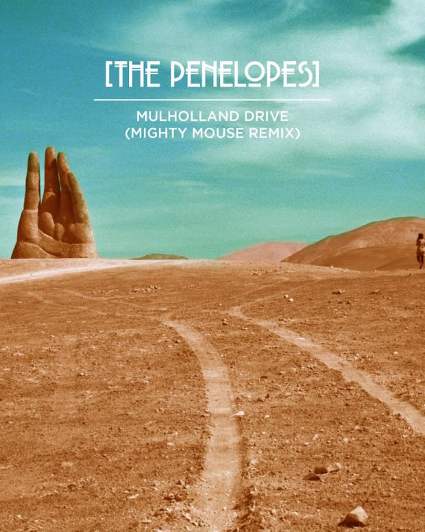 The Penelopes-Mulholland Drive (Mighty Mouse Remix)