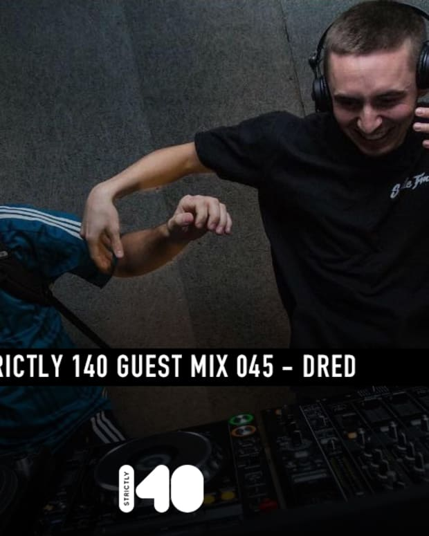 Dred Strictly 140 Guest Mix