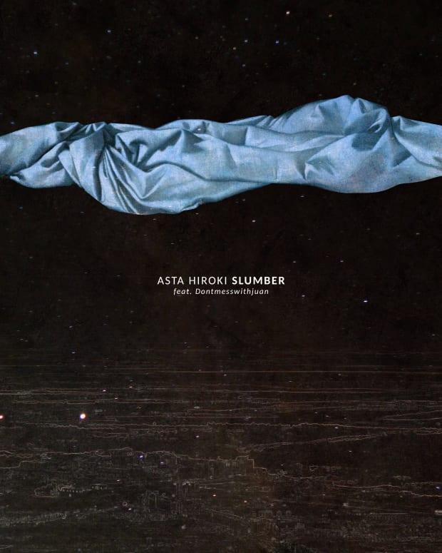 Asta Hiroki - Slumber feat. Dontmesswithjuan Cover Art