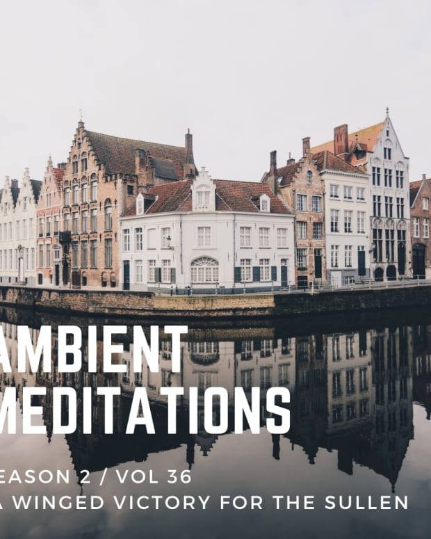 Ambient Meditations Podcast A Winged Victory For The Sullen