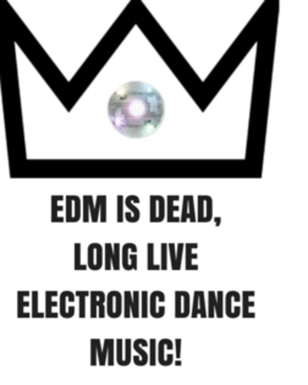 EDM IS DEADLONG LIVEEDM (1).png