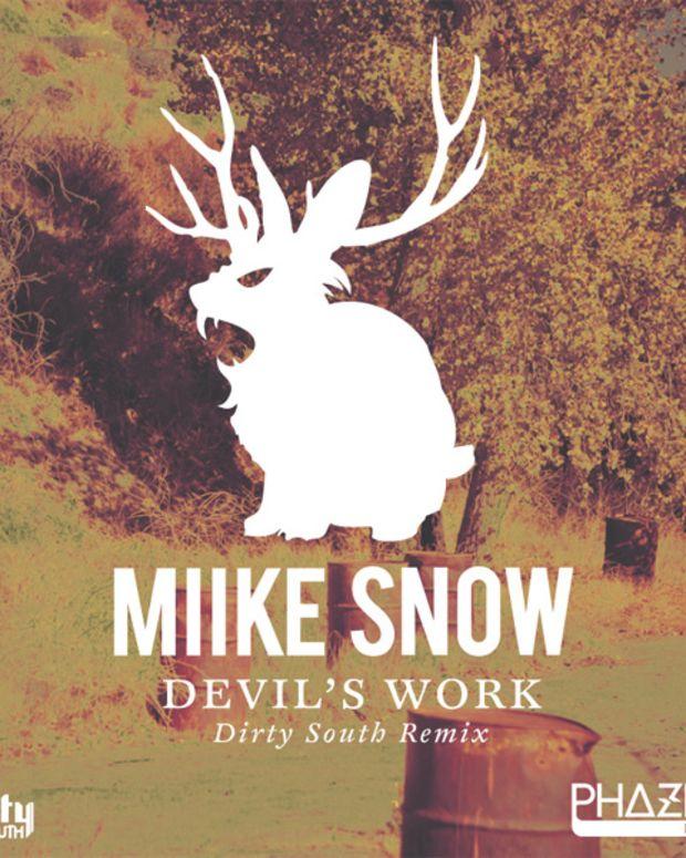 miike-snow-devils-work-dirty-south-remix