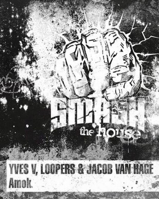 "Music Review: Yves V, Loopers, Jacob Van Hage ""Amok"" via Smash the House"