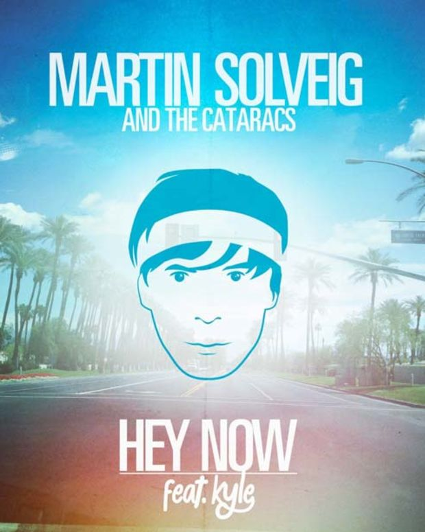 """Review: Martin Solveig & The Cataracs featuring Kyle """"Hey Now"""" What A Huge Turd"""