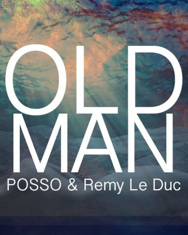 """EDM Download- Posso And Remy Le Duc Release """"Old Man"""" As A Free Download, Posso To Play EDC"""