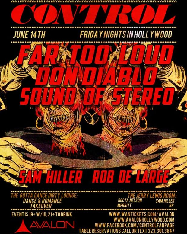EDM Event - One Of EDM Culture's Favorite Parties This Friday At Control - Far Too Loud, Don Diablo And Sound Of Stereo