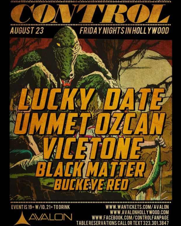 EDM Culture: CONTROL Presents Lucky Date, Ummet Ozcan, Vicetone, Black Matter And Blackeye Red Tonight
