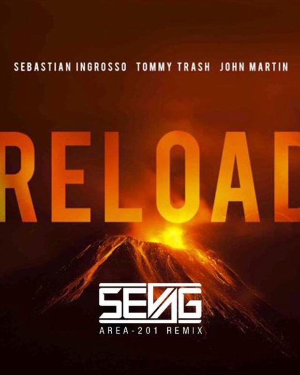 """EDM Download: Sebastian Ingrosso & Tommy Trash's """"Reload"""" (Area-201 Remix By Sevag)"""