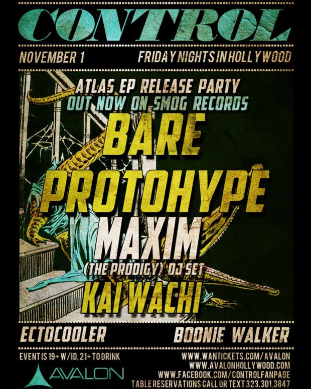 EDM Culture: Control 11/1 With Bare, Protohype And Maxim From The Prodigy