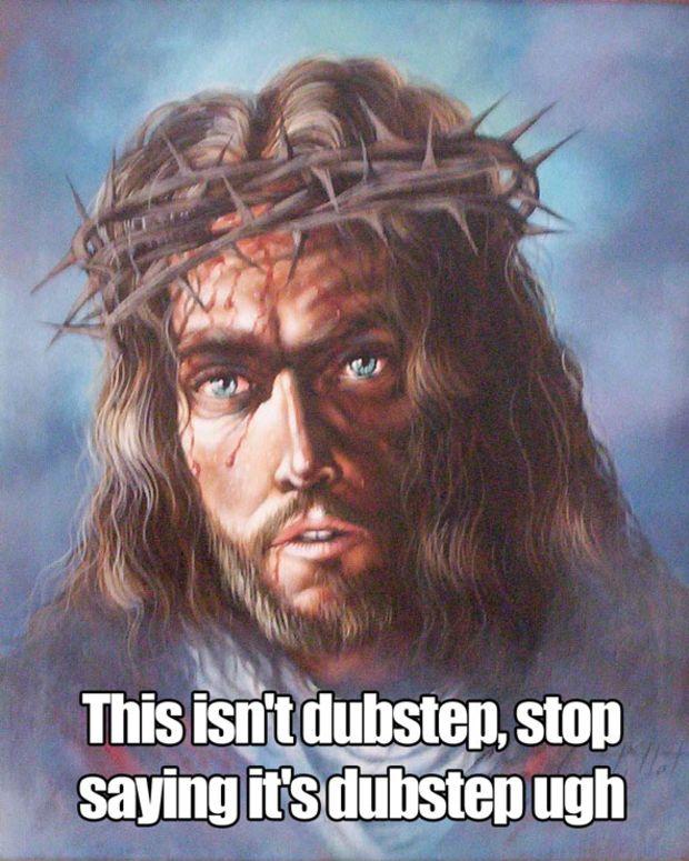EDM Culture: 9 Memes Of Jesus Trolling Dubstep