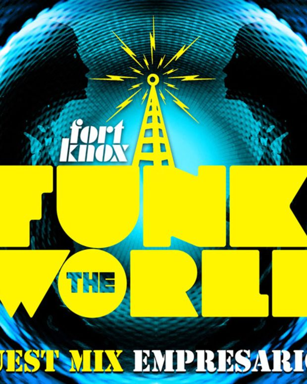 Fort Knox Funk The World 19 feat. Empresarios - EDM Download