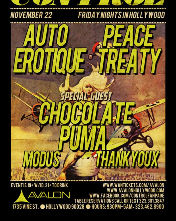 Triple Header Tonight At Control Inside The Avalon With Chocolate Puma, PeaceTreaty & Autoerotique
