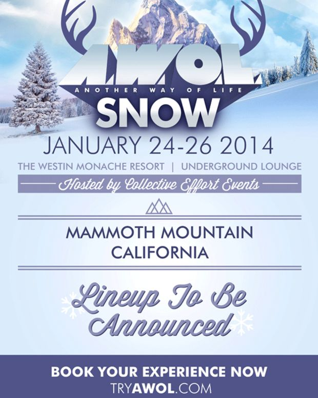 """Magnetic Event: AWOL Announces """"Snow"""" January 24-26, 2014 Mammoth Mountain California"""