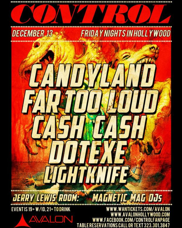 Candyland, Far Too Loud & Cash Cash At Control This Friday- Plus Magnetic DJs!