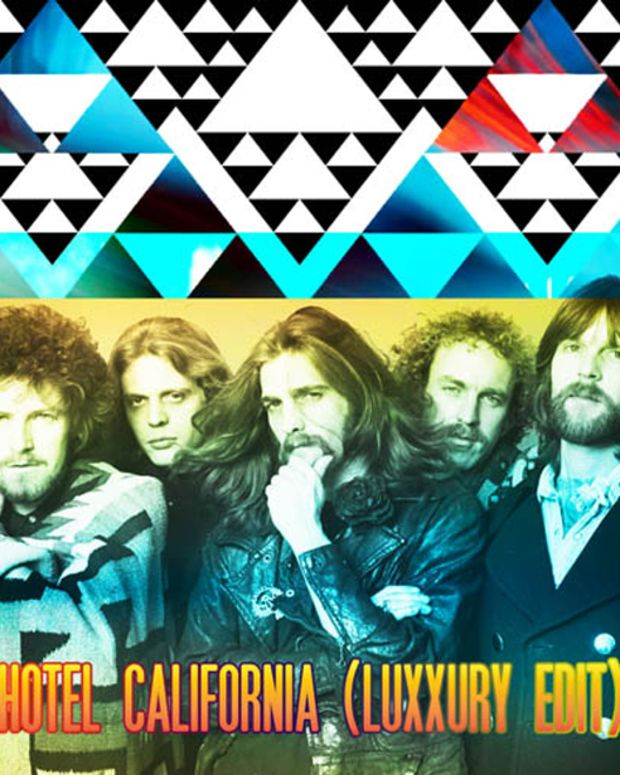 """EDM Download: Luxxury's Edit Of The Eagles """"Hotel California"""""""