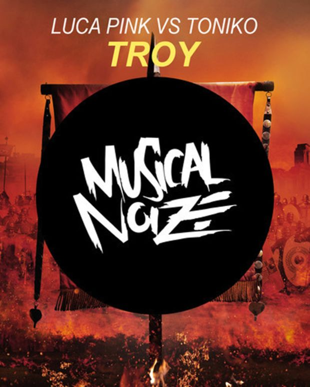 "Luca Pink And Toniko Team Up For ""Troy""; Out January 27th Via Musical Noize - New Electronic Music"