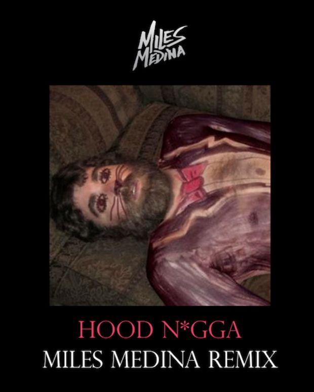 "EDM Download: Tap Dance Dem Feet Off With Miles Medina's, ""Hood N*gga"" Remix"