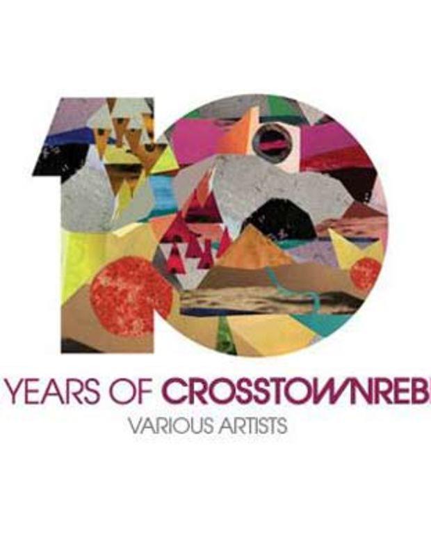 EDM News: Crosstown Rebels Celebrates 10 Years With Three Disc Box Set