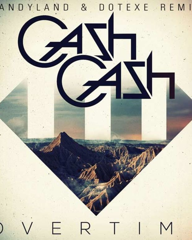 """New Electronic Music Premiere - Cash Cash """"Overtime"""" (Candyland & DotEXE Remix)"""