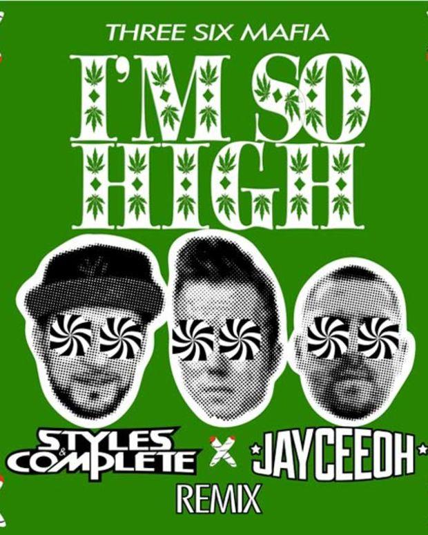 """""""I'm So High"""" (Jayceeoh X Styles&Complete Remix)- Three Six Mafia"""