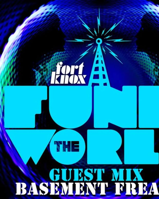 Fort Knox Five Presents: FUNK THE WORLD 23 - Guest Mix By The Basement Freaks