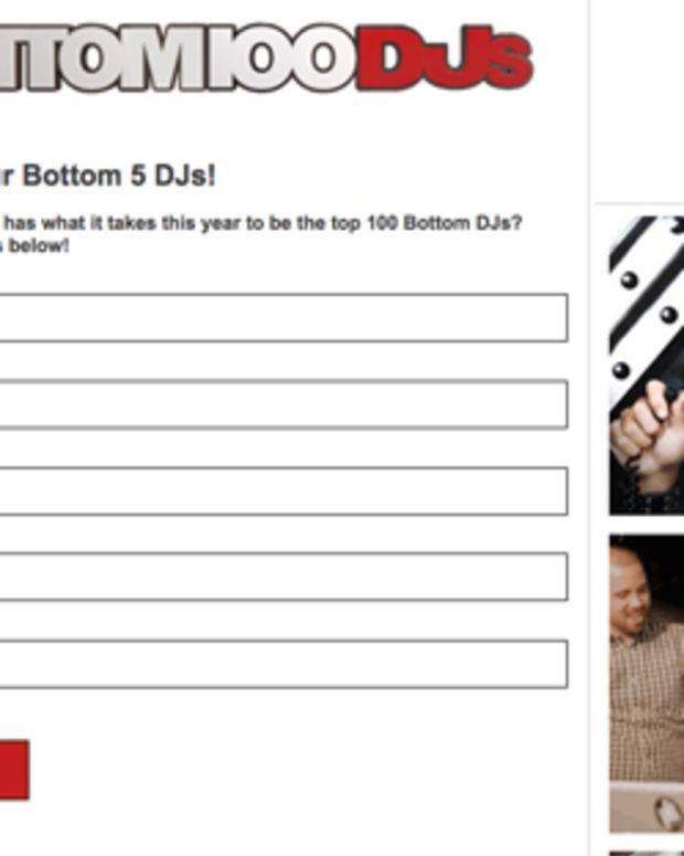 TROLL ALERT: Voting Is Now Open For The Bottom 100 DJs!