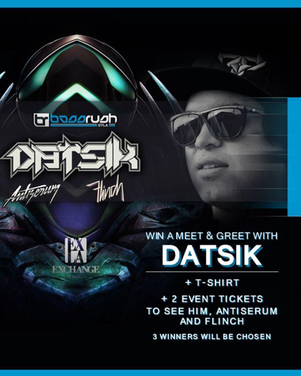LA- Win A Meet & Great With Datsik @ Exchange Tomorrow!