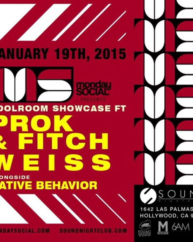 Toolroom Showcase at Monday Social Tonight Feat Prok & Fitch and Weiss! - 1/19/2015