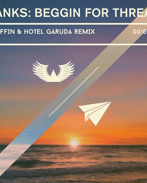 Fresh Selection: Banks - Beggin for Thread (Gryffin & Hotel Garuda Remix)