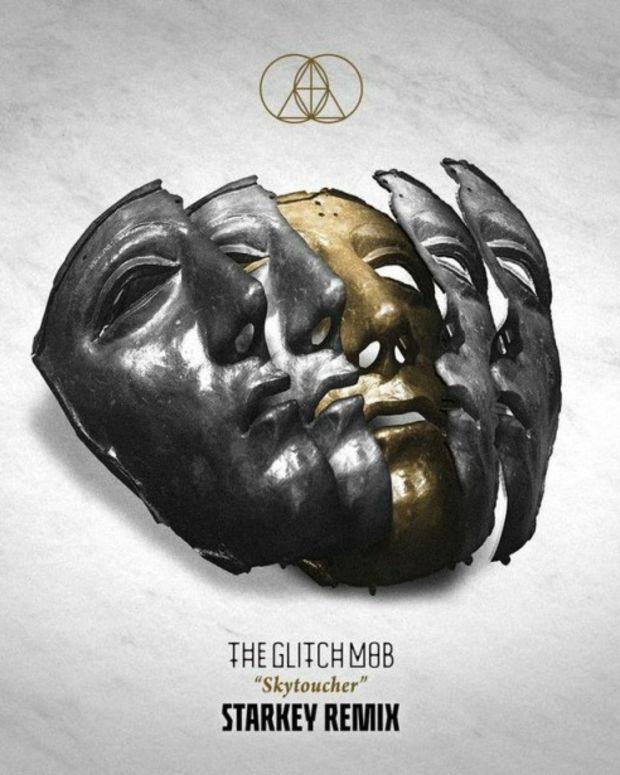 PREMIERE: Glitch Mob - 'Skytoucher (Starkey Remix)'