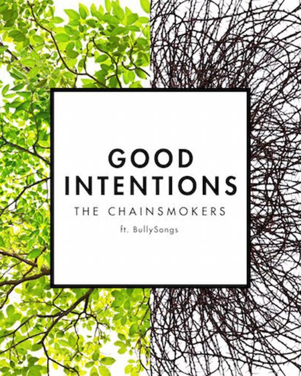 "The Chainsmokers New Tune ""Good Intentions"" Goes Super Pop"