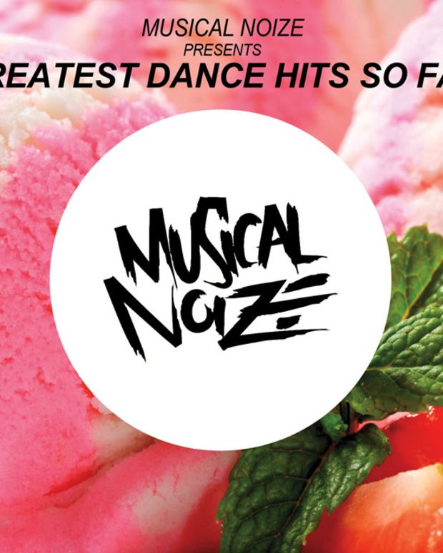 "New Music Spotlight: Musical Noize Drops 31 Track Compilation ""Greatest Dance Hits So Far"""